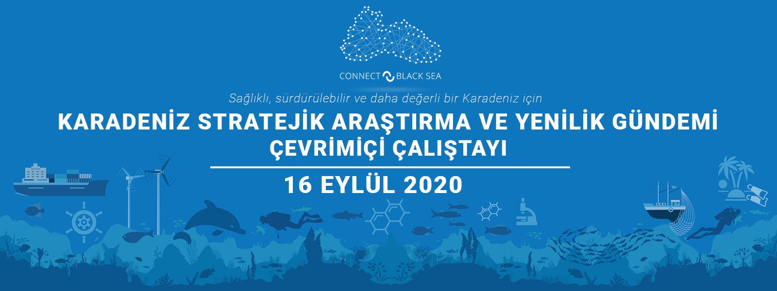 Karadeniz Stratejik Araştırma ve Yenilik Gündemi Çevrimiçi Çalıştayı – Türkiye